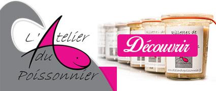 Découvrir tousles produits de l'Atelier du Poissonnier