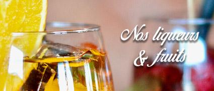 Découvrez nos liqueurs et fruits au Calvados
