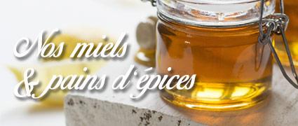 Découvrez nos miels et pain d'épices de Normandie