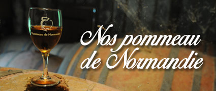 Découvrez nos pommeau de Normandie